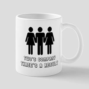 Two's company three's a resul Mug