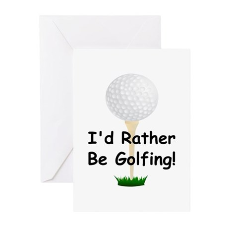 golfball large Id rather be golfing.png Greeting C