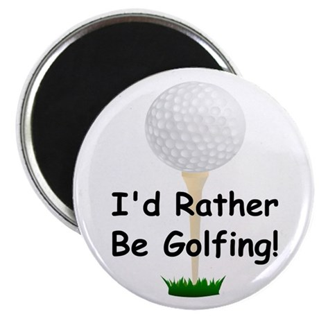 """golfball large Id rather be golfing 2.25"""" Magn"""