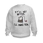 Ill Make Tea Kids Sweatshirt