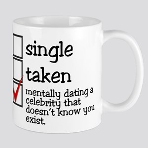 Mentally dating a celebrity Mug