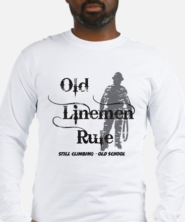 old linemen rule 2 Long Sleeve T-Shirt