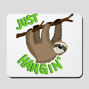 Just hanging... Mousepad