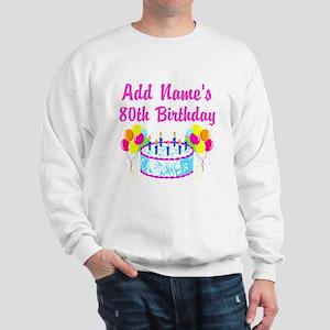 HAPPY 80TH BIRTHDAY Sweatshirt