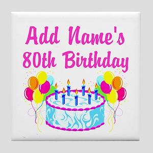 HAPPY 80TH BIRTHDAY Tile Coaster
