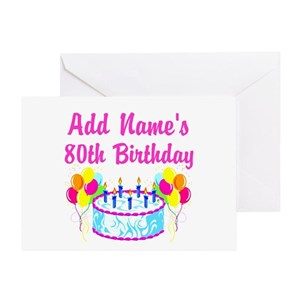 80th birthday greeting cards cafepress m4hsunfo
