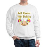 80th birthday Crewneck Sweatshirts