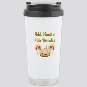 HAPPY 80TH BIRTHDAY Stainless Steel Travel Mug