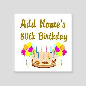 HAPPY 80TH BIRTHDAY Square Sticker 3