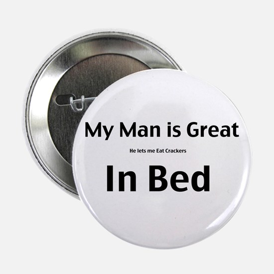 """My man is great 2.25"""" Button"""