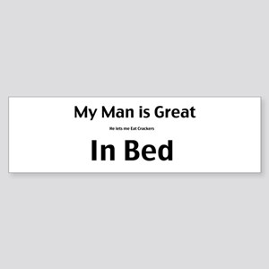 My man is great Sticker (Bumper)