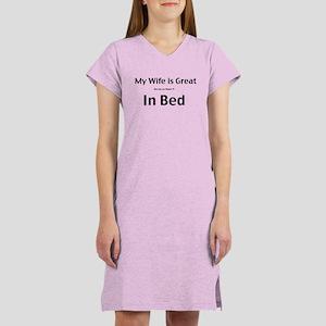 My wife is great Women's Nightshirt
