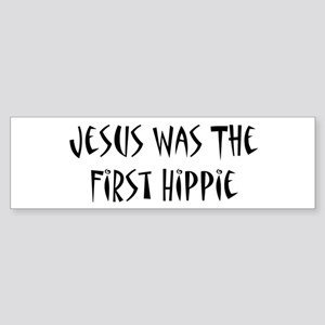 Jesus Was The First Hippie Sticker (Bumper)