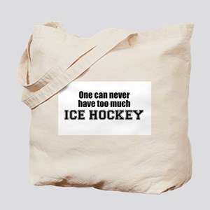 Never Too Much ICE HOCKEY Tote Bag