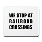 RR Crossing Sign Mousepad