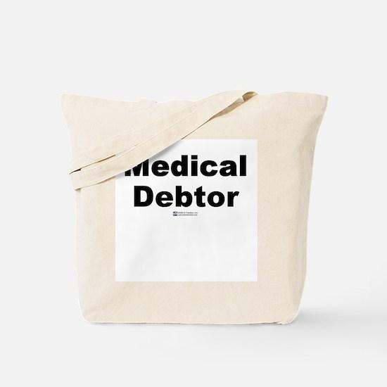 Medical Debtor -  Tote Bag