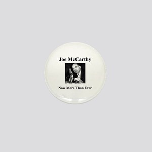 Joe McCarthy Now More Than Ever Mini Button