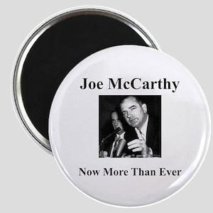 Joe McCarthy Now More Than Ever Magnet