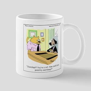 Cat overslept Mug