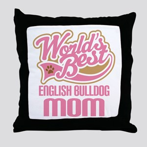 English Bulldog Mom Throw Pillow