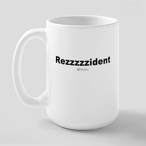 Rezzzzzident -  Large Mug