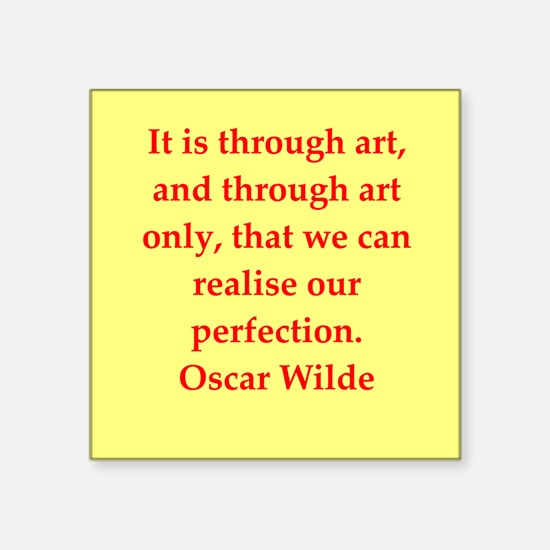 "oscar wilde quote Square Sticker 3"" x 3"""
