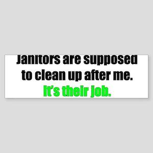Janitor spoof Bumper Sticker