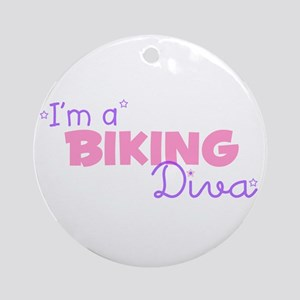 I'm a Biking diva Ornament (Round)