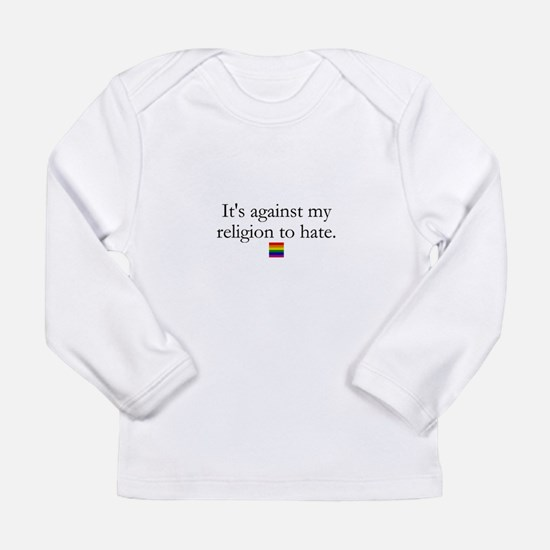 It's Against My Religion To Hate Long Sleeve Infan