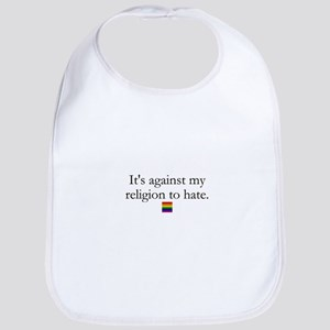 It's Against My Religion To Hate Bib