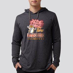 i was normal three hamsters ago  Mens Hooded Shirt