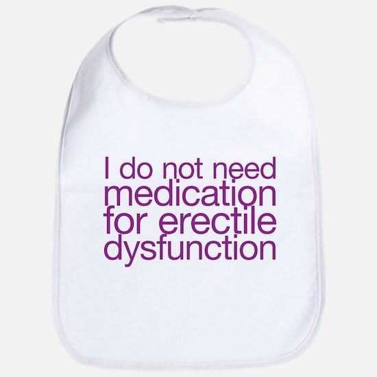I do not have erectile dysfunction Bib