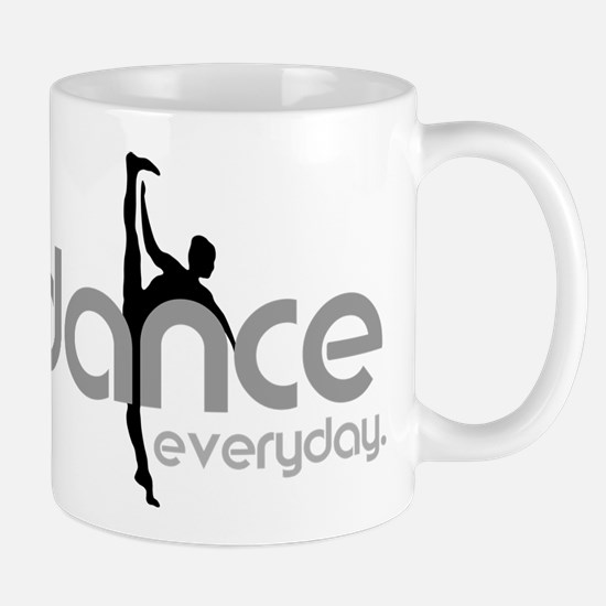 dance everyday Mug