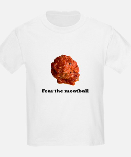 Fear the meatball no bac.psd T-Shirt