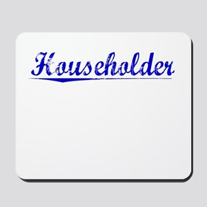 Householder, Blue, Aged Mousepad