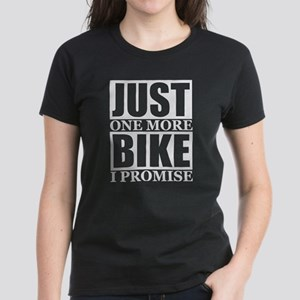 Just One More Bike I Promise T-Shirt
