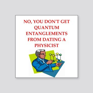 funny physics joke on gifts and t-shirts Square St