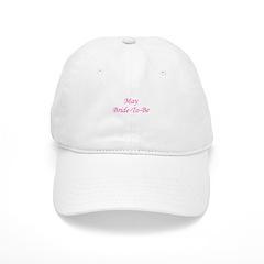 May Bride To Be Baseball Cap