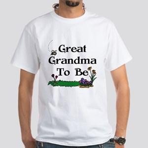 Great Grandma To Be Gardener White T-Shirt