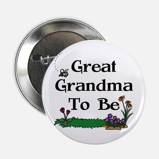 Great Grandma To Be Gardener Button