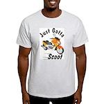 Just Gotta Scoot Xciting Ash Grey T-Shirt