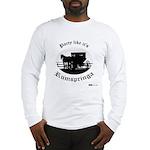 Party Like It's Rumspringa Long Sleeve T-Shirt