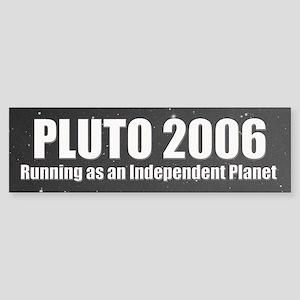 Pluto 2006 Bumper Sticker