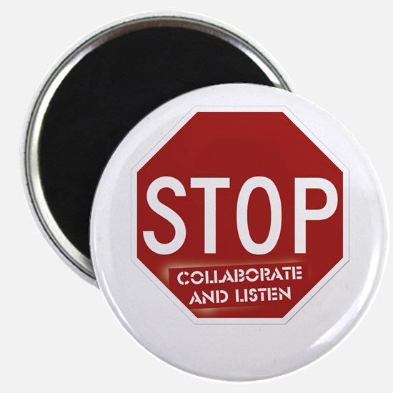 Stop Collaborate and Listen Magnet