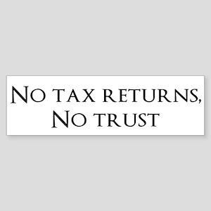 No Tax Returns, No Trust Bumper Sticker