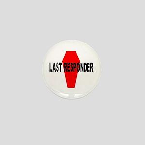 LAST RESPONDER Mini Button