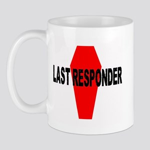 LAST RESPONDER Mug