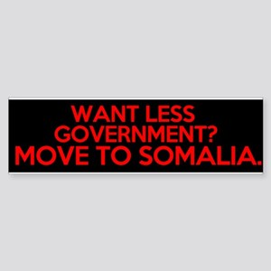want less government move to somalia Sticker (Bump