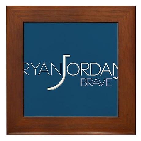 Ryan Jordan - Brave Framed Tile