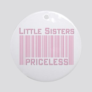 Little Sisters Priceless Ornament (Round)
